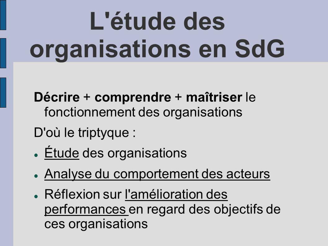 L étude des organisations en SdG