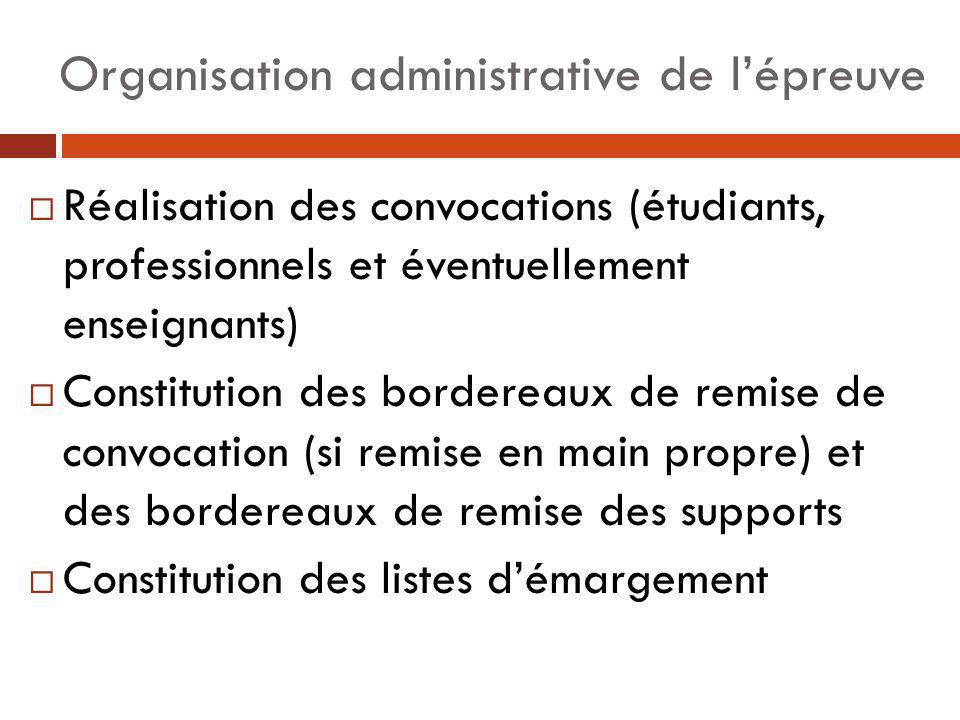 Organisation administrative de l'épreuve