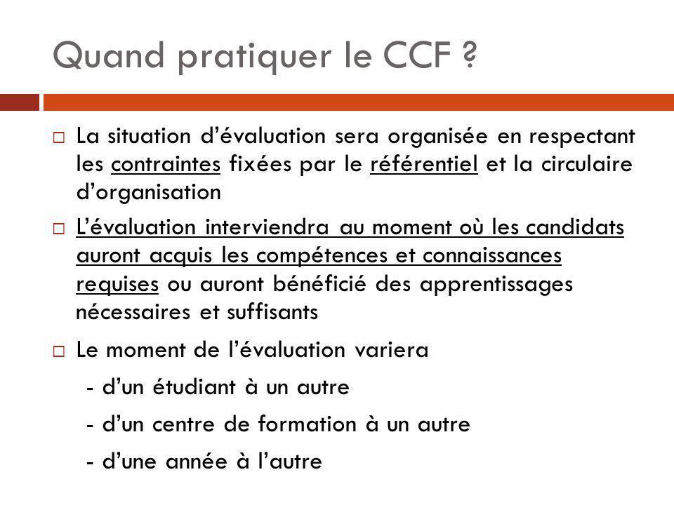 Quand pratiquer le CCF