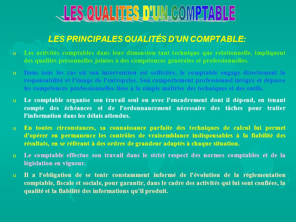 LES PRINCIPALES QUALITÉS D UN COMPTABLE: