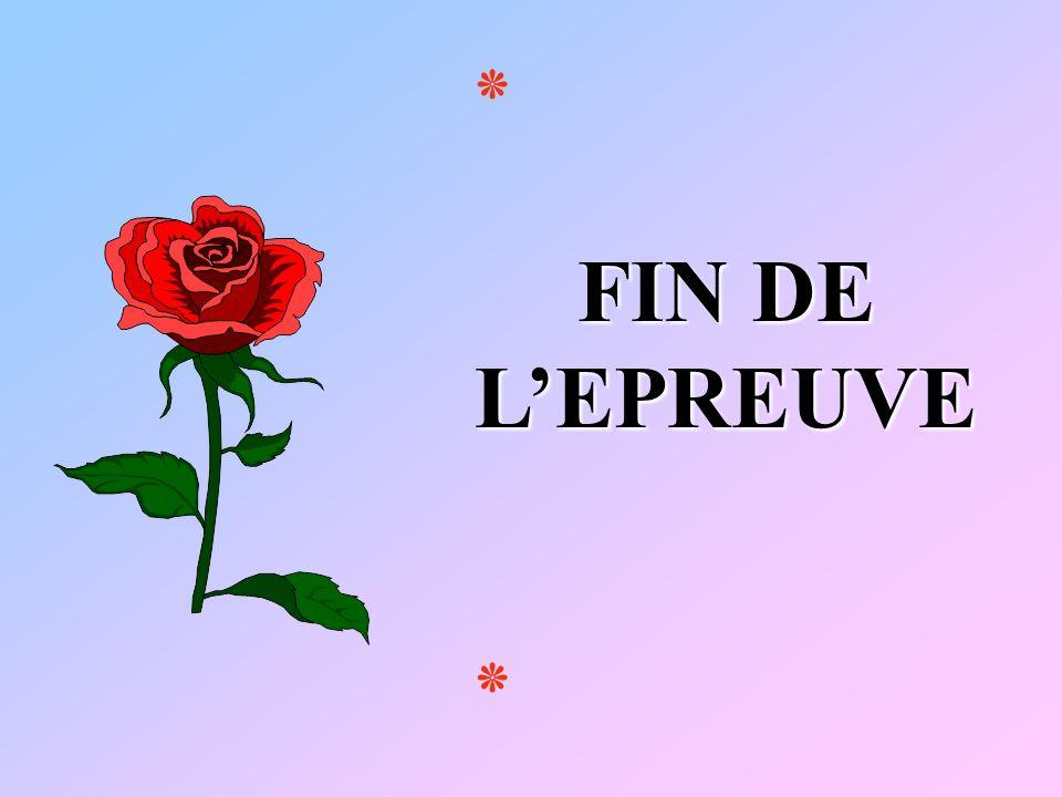 ٭ FIN DE L'EPREUVE ٭