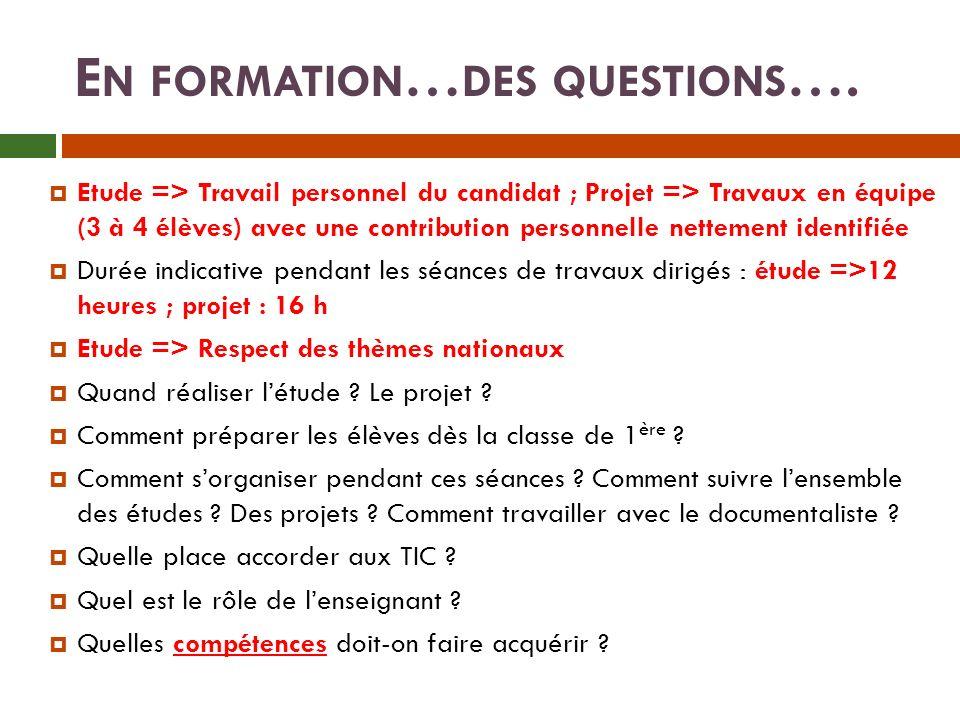 En formation…des questions….