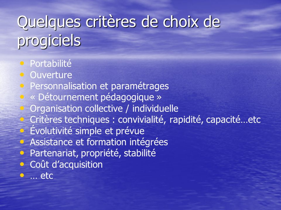 Quelques critères de choix de progiciels