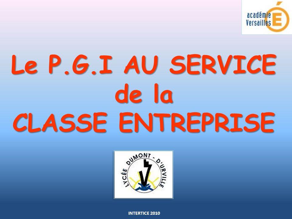 Le P.G.I AU SERVICE de la CLASSE ENTREPRISE