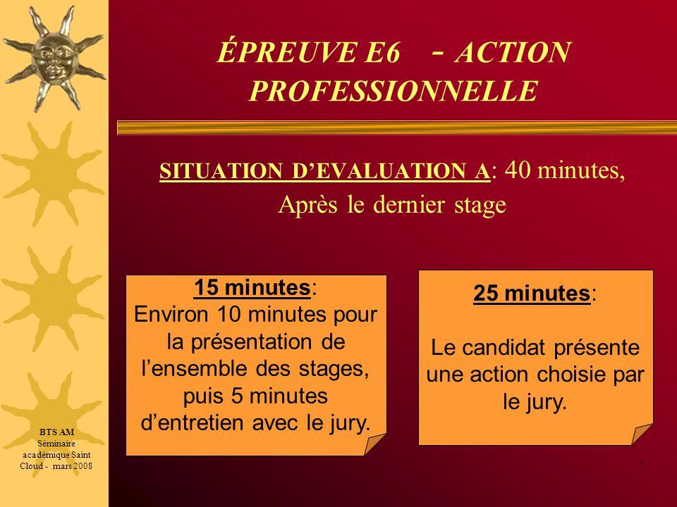 ÉPREUVE E6 - ACTION PROFESSIONNELLE