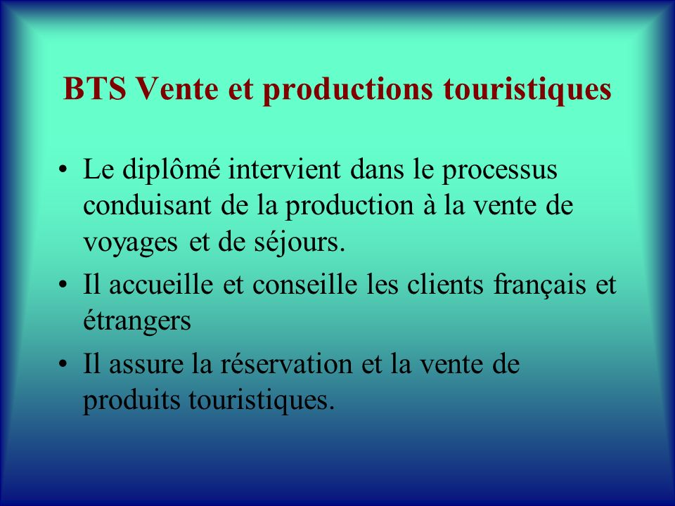 BTS Vente et productions touristiques