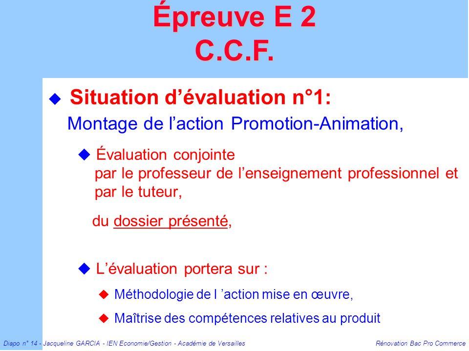 Épreuve E 2 C.C.F. Situation d'évaluation n°1: Montage de l'action Promotion-Animation,