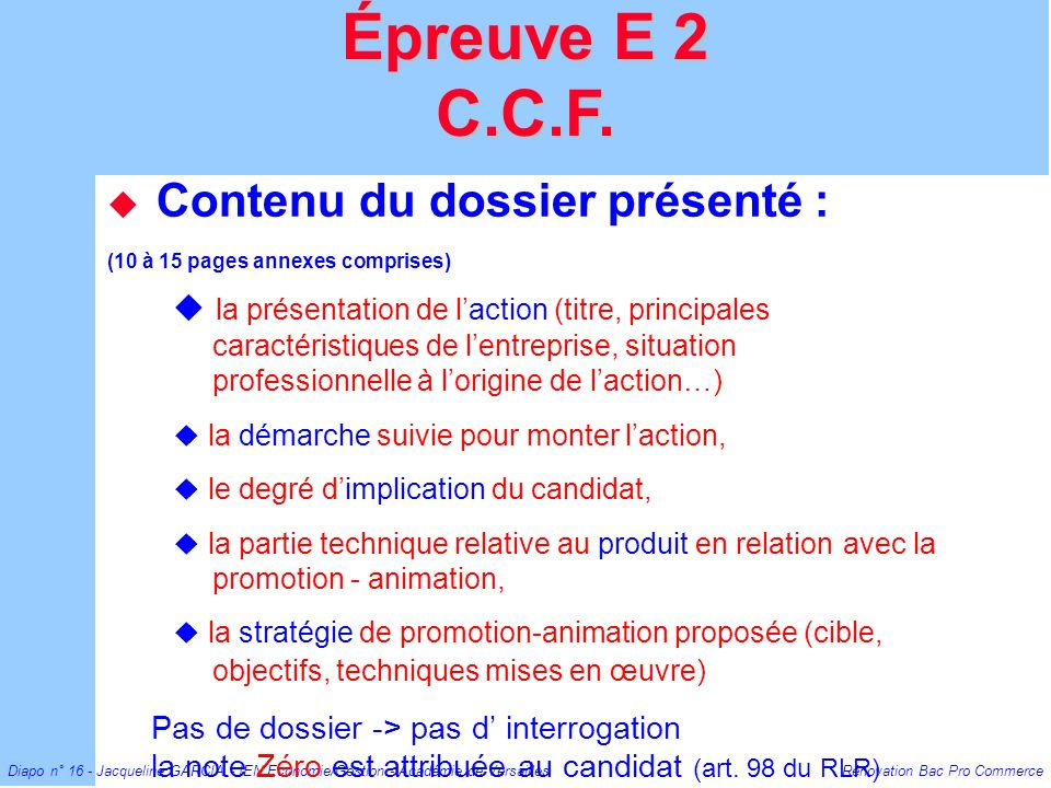 Épreuve E 2 C.C.F. Contenu du dossier présenté : (10 à 15 pages annexes comprises)