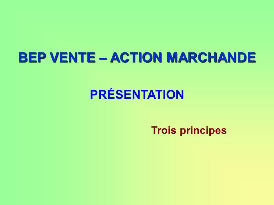BEP VENTE – ACTION MARCHANDE