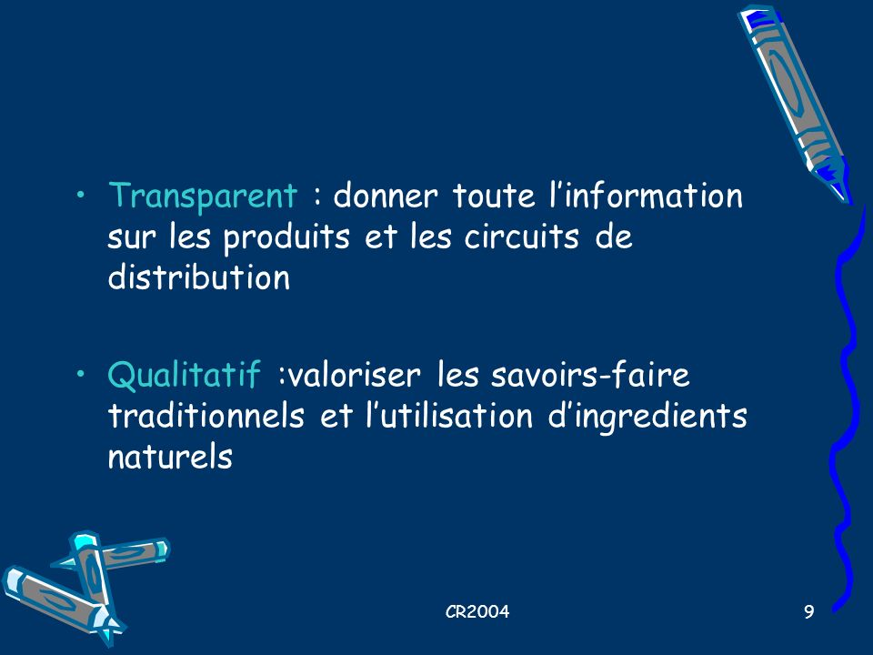 Transparent : donner toute l'information sur les produits et les circuits de distribution