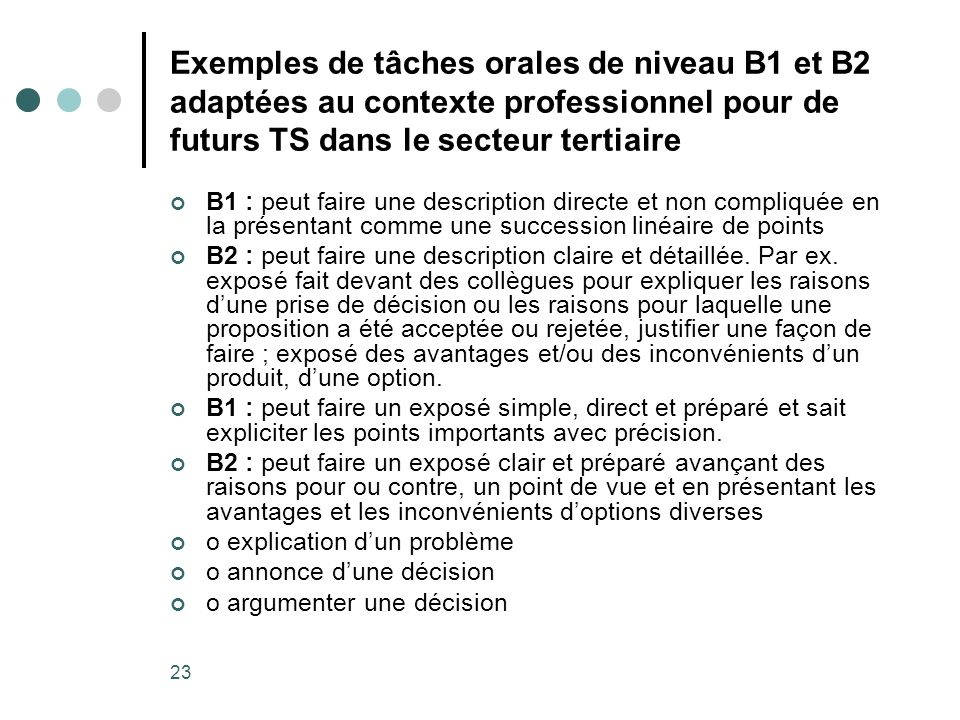 Exemples de tâches orales de niveau B1 et B2 adaptées au contexte professionnel pour de futurs TS dans le secteur tertiaire