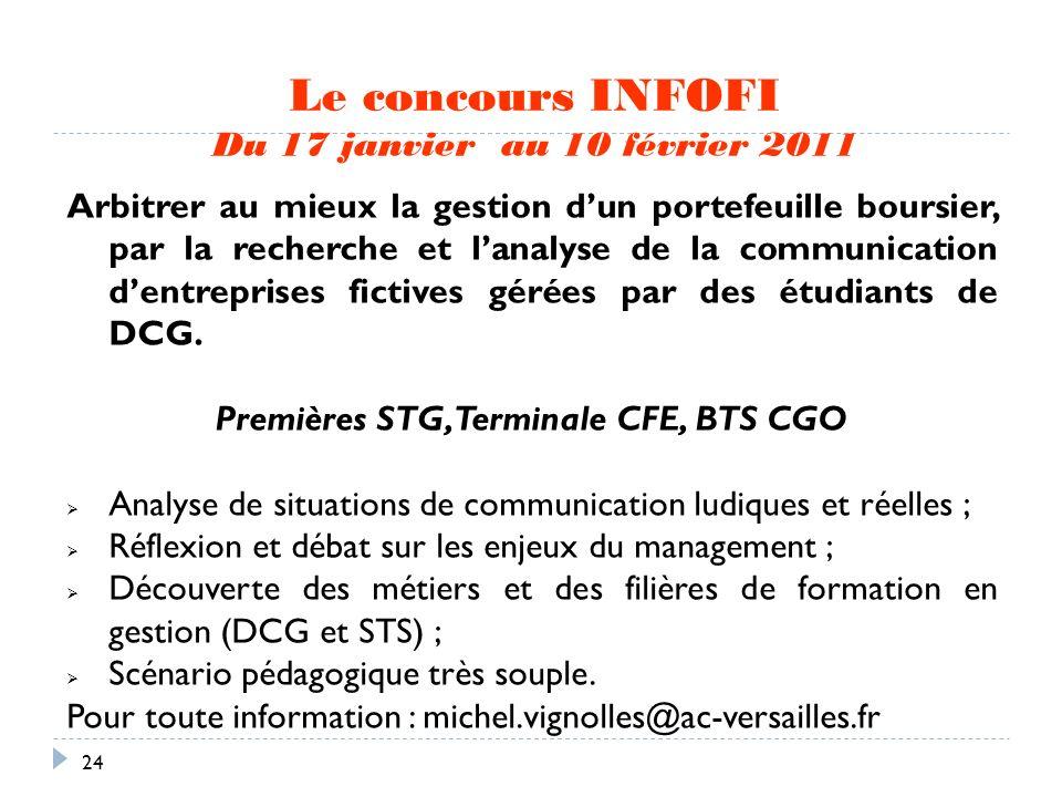 Premières STG, Terminale CFE, BTS CGO