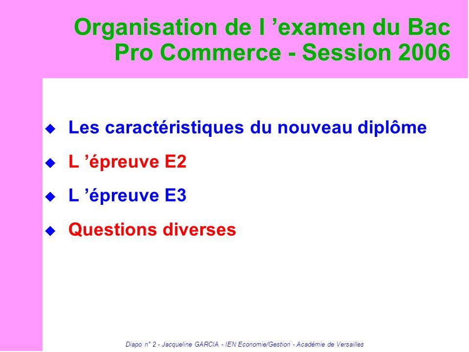 Organisation de l 'examen du Bac Pro Commerce - Session 2006