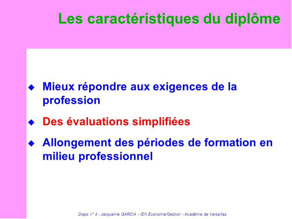 Les caractéristiques du diplôme