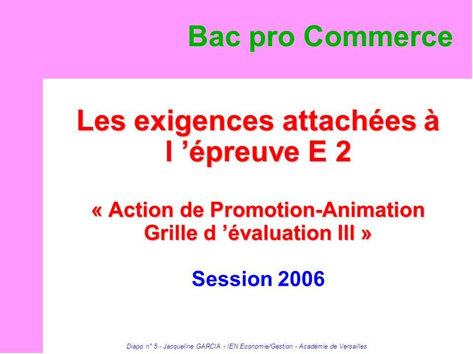 Bac pro Commerce Les exigences attachées à l 'épreuve E 2 « Action de Promotion-Animation Grille d 'évaluation Ill »