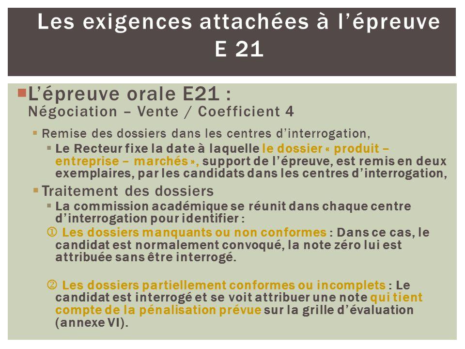 Les exigences attachées à l'épreuve E 21