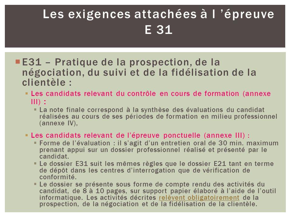 Les exigences attachées à l 'épreuve E 31