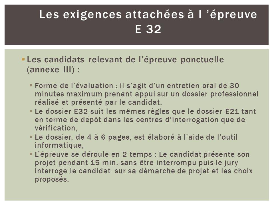 Les exigences attachées à l 'épreuve E 32
