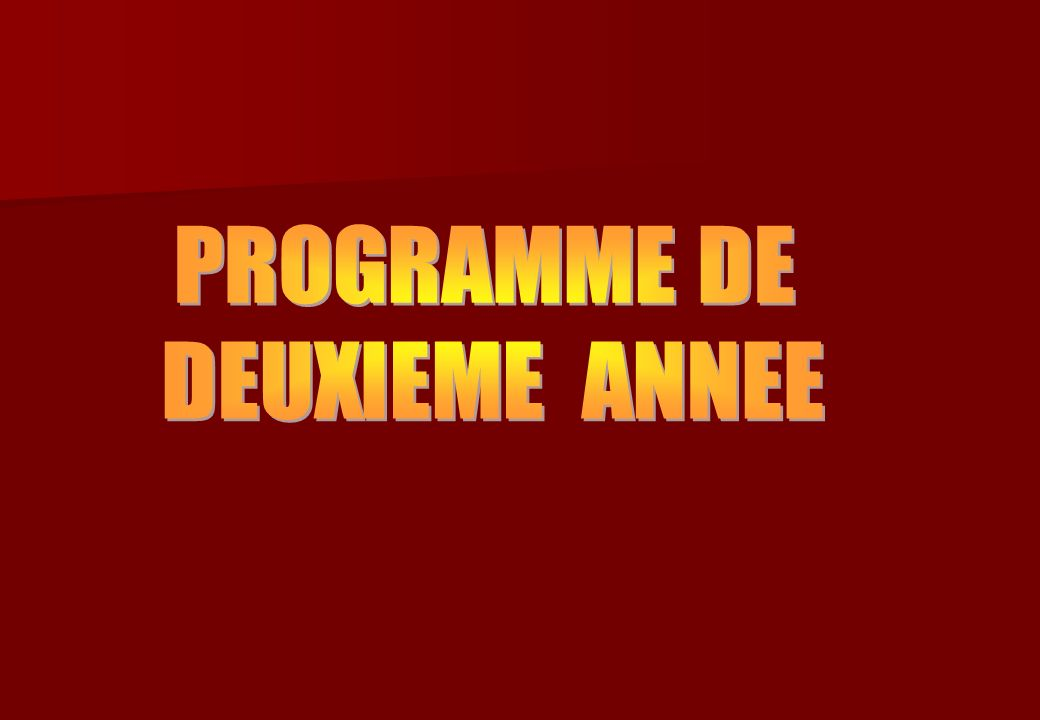 PROGRAMME DE DEUXIEME ANNEE