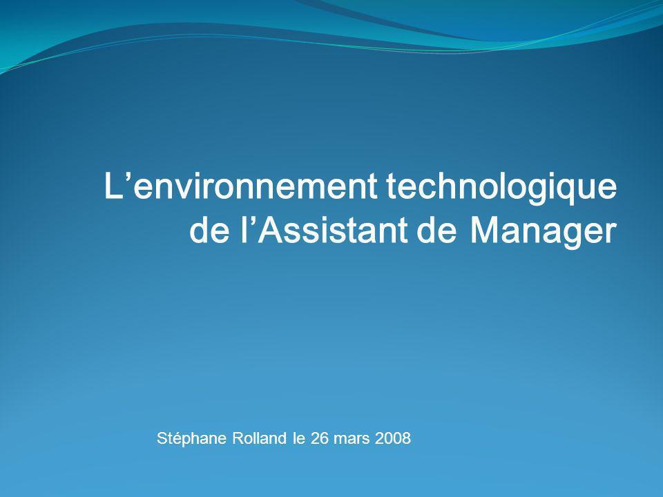 L'environnement technologique de l'Assistant de Manager