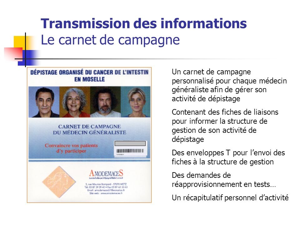 Transmission des informations Le carnet de campagne