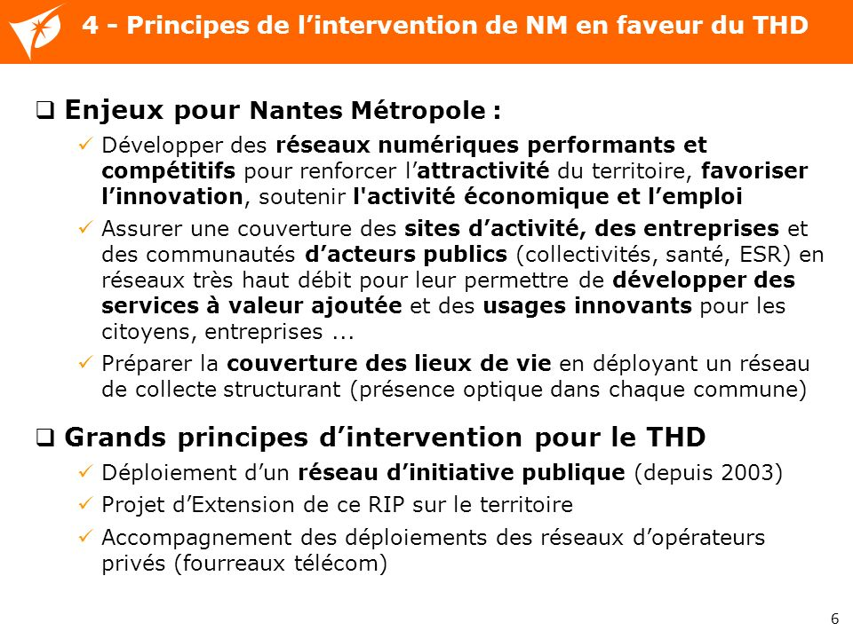 4 - Principes de l'intervention de NM en faveur du THD