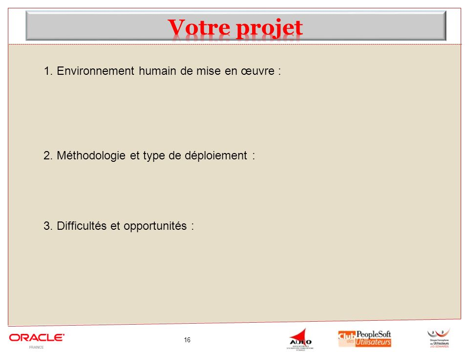 Votre projet 1. Environnement humain de mise en œuvre :