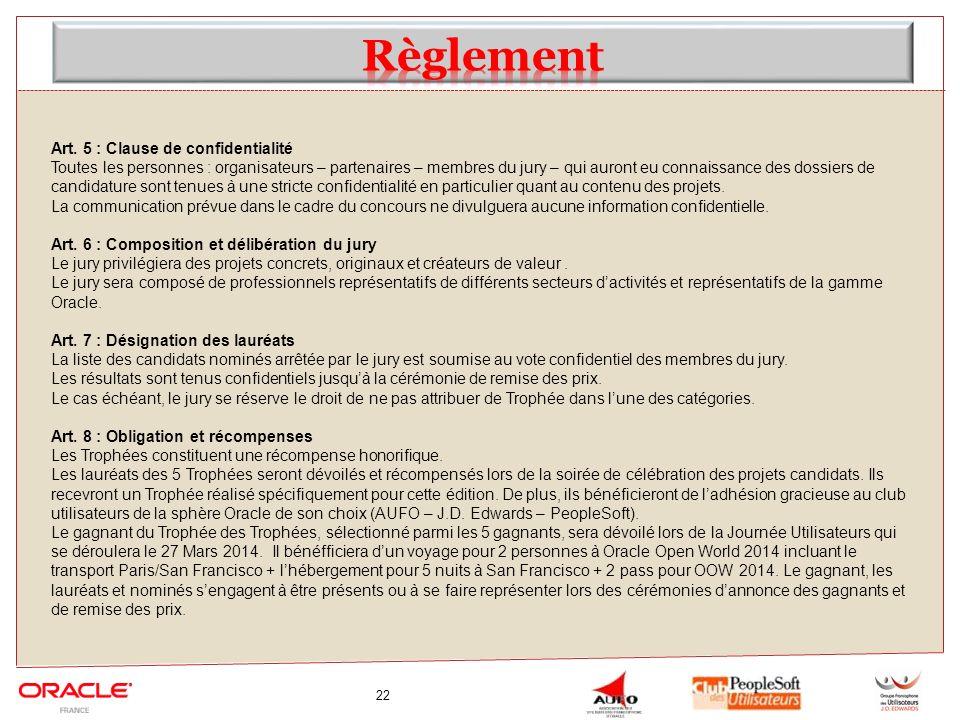 Règlement Art. 5 : Clause de confidentialité