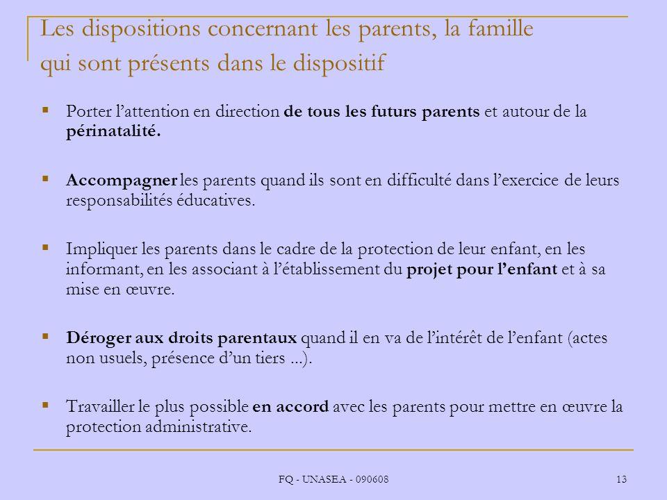 Les dispositions concernant les parents, la famille qui sont présents dans le dispositif