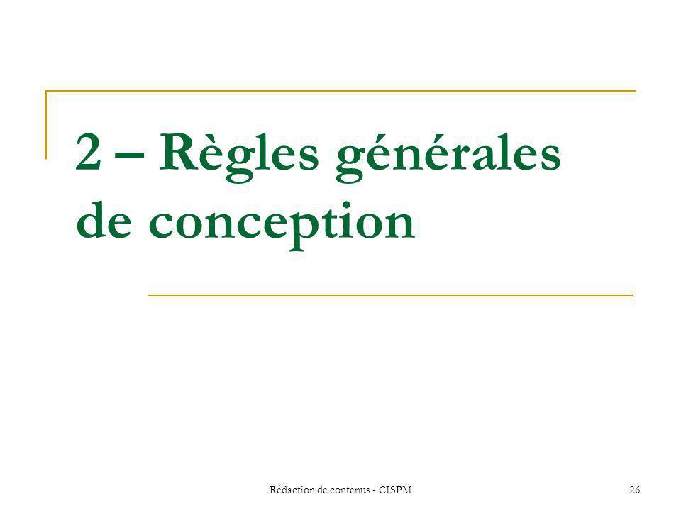 2 – Règles générales de conception