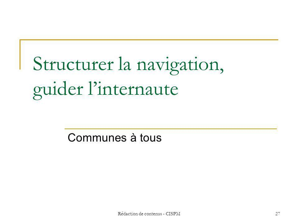 Structurer la navigation, guider l'internaute