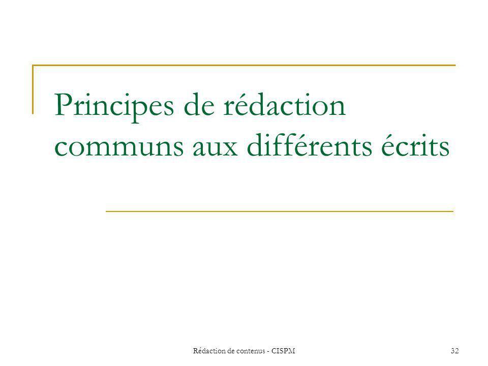 Principes de rédaction communs aux différents écrits