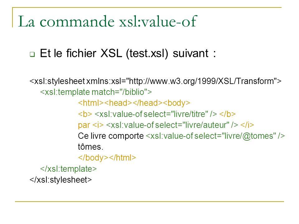 La commande xsl:value-of