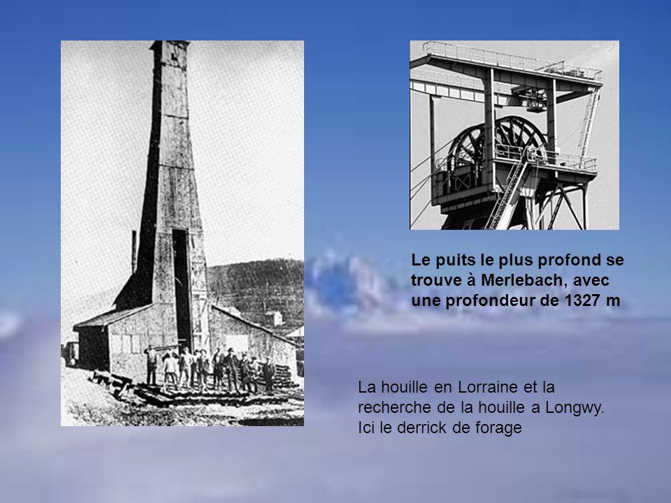 Le puits le plus profond se trouve à Merlebach, avec une profondeur de 1327 m