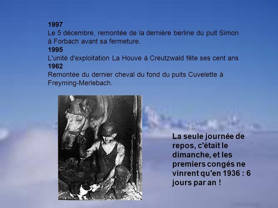 1997 Le 5 décembre, remontée de la dernière berline du puit Simon à Forbach avant sa fermeture. 1995.