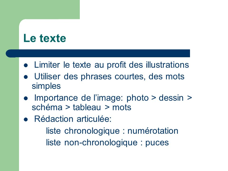 Le texte Limiter le texte au profit des illustrations