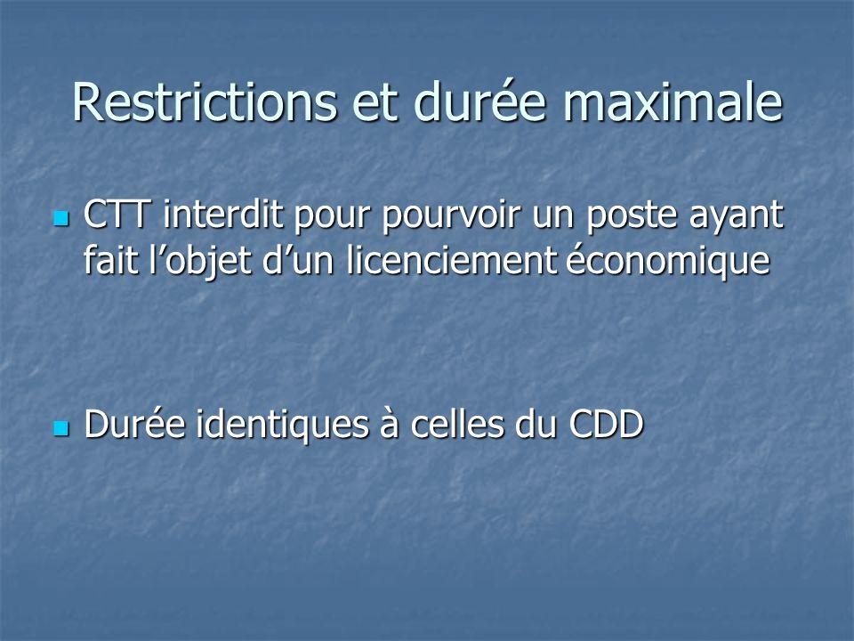 Restrictions et durée maximale