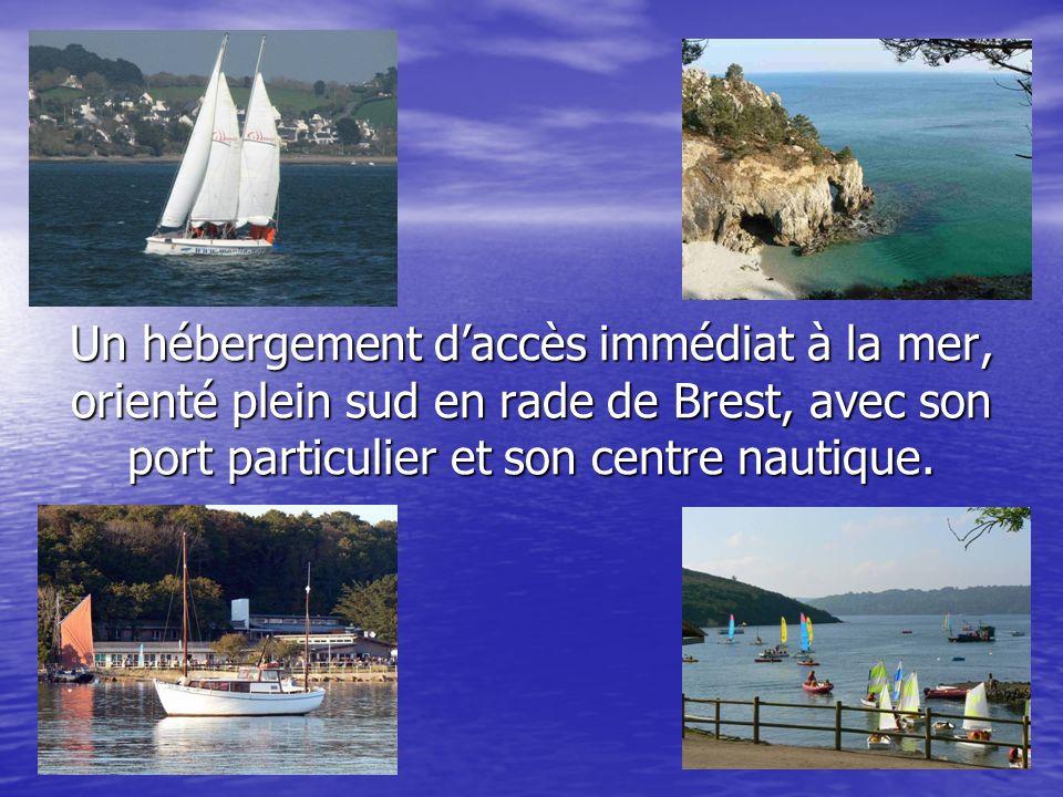 Un hébergement d'accès immédiat à la mer, orienté plein sud en rade de Brest, avec son port particulier et son centre nautique.