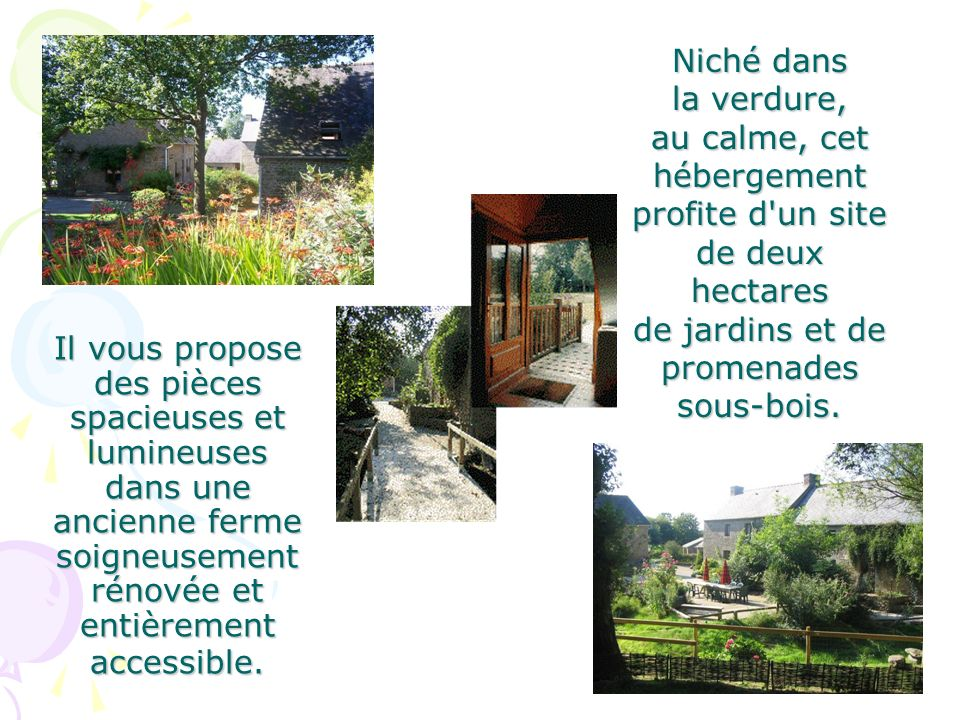 Niché dans la verdure, au calme, cet hébergement profite d un site de deux hectares de jardins et de promenades sous-bois.