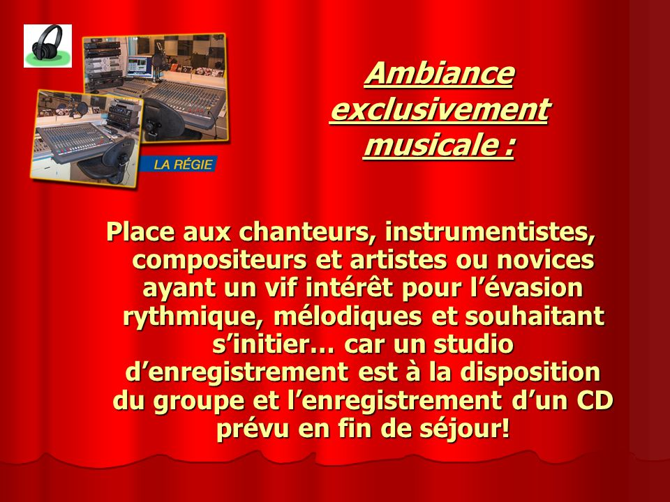 exclusivement musicale :