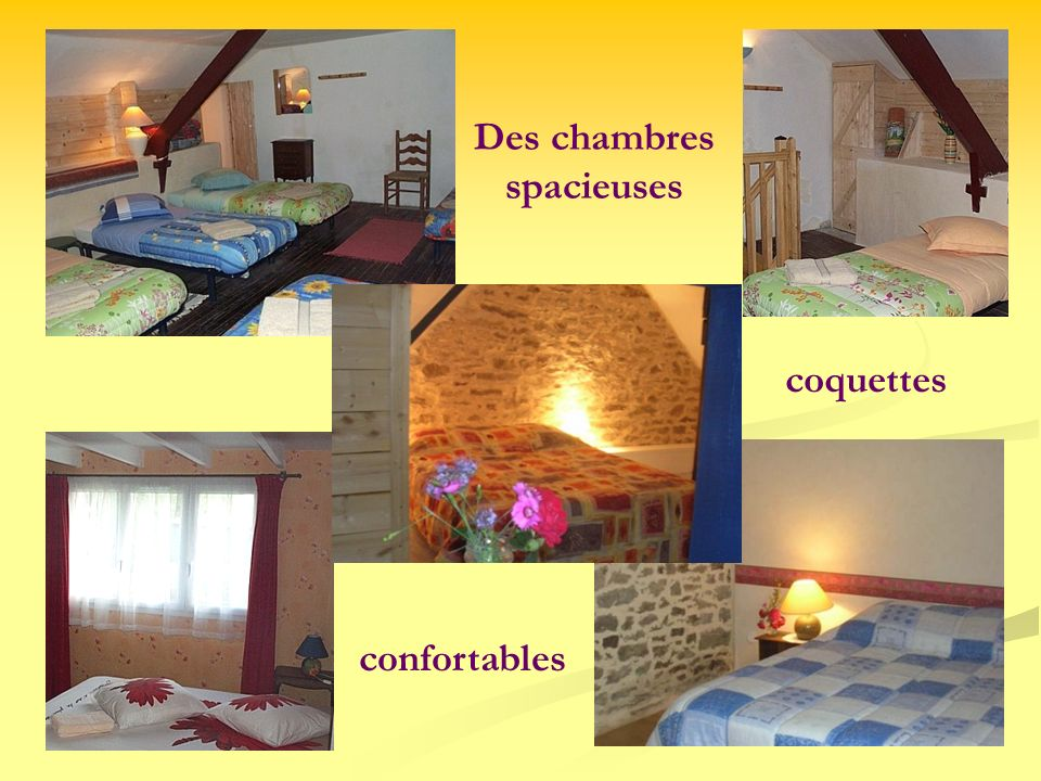 Des chambres spacieuses