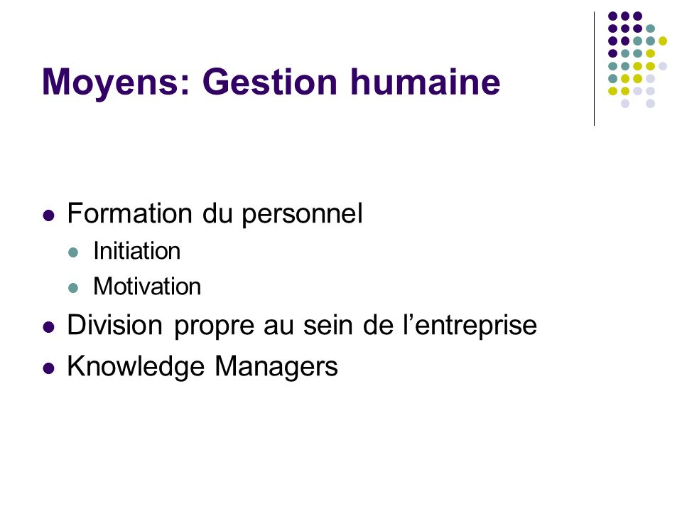 Moyens: Gestion humaine