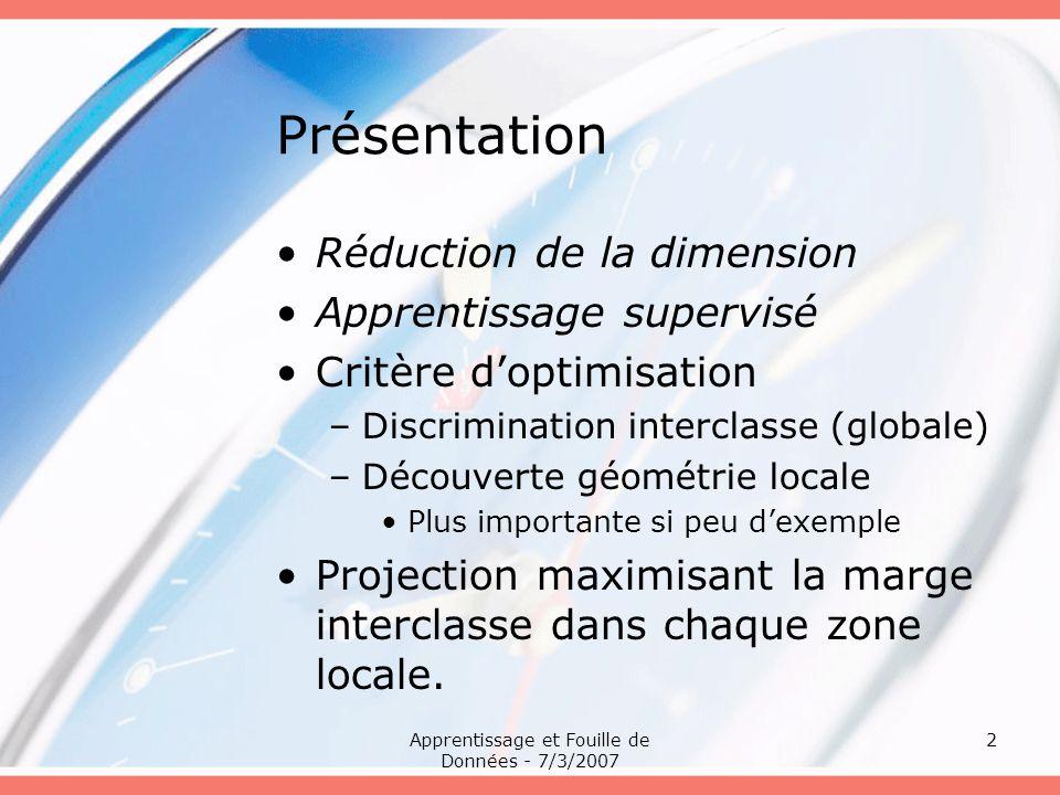 Apprentissage et Fouille de Données - 7/3/2007