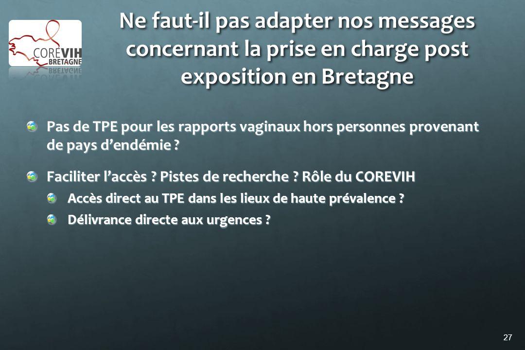 Ne faut-il pas adapter nos messages concernant la prise en charge post exposition en Bretagne