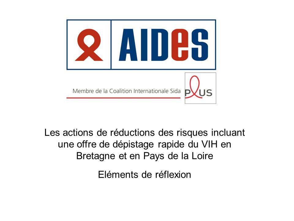 Les actions de réductions des risques incluant une offre de dépistage rapide du VIH en Bretagne et en Pays de la Loire
