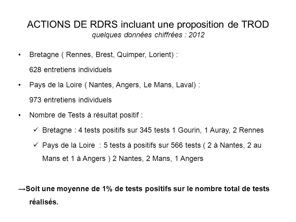 ACTIONS DE RDRS incluant une proposition de TROD quelques données chiffrées : 2012