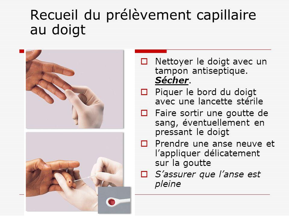 Recueil du prélèvement capillaire au doigt