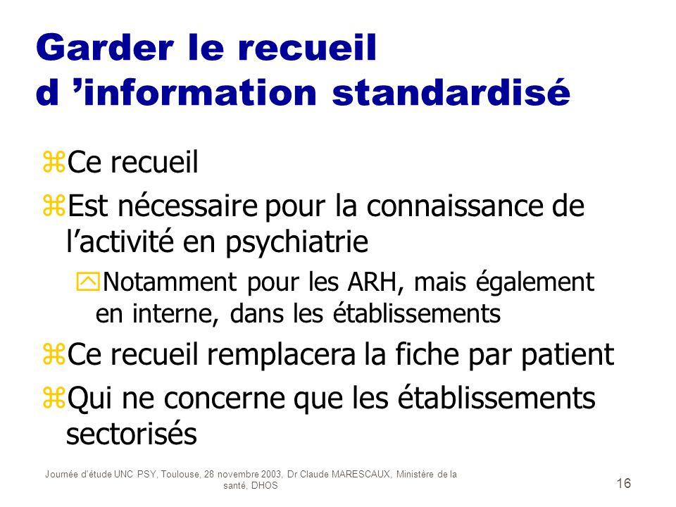 Garder le recueil d 'information standardisé