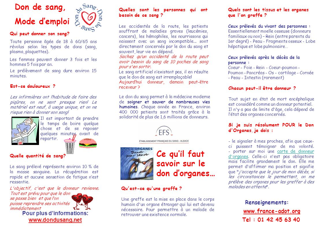 Pour plus d'informations: www.dondusang.net