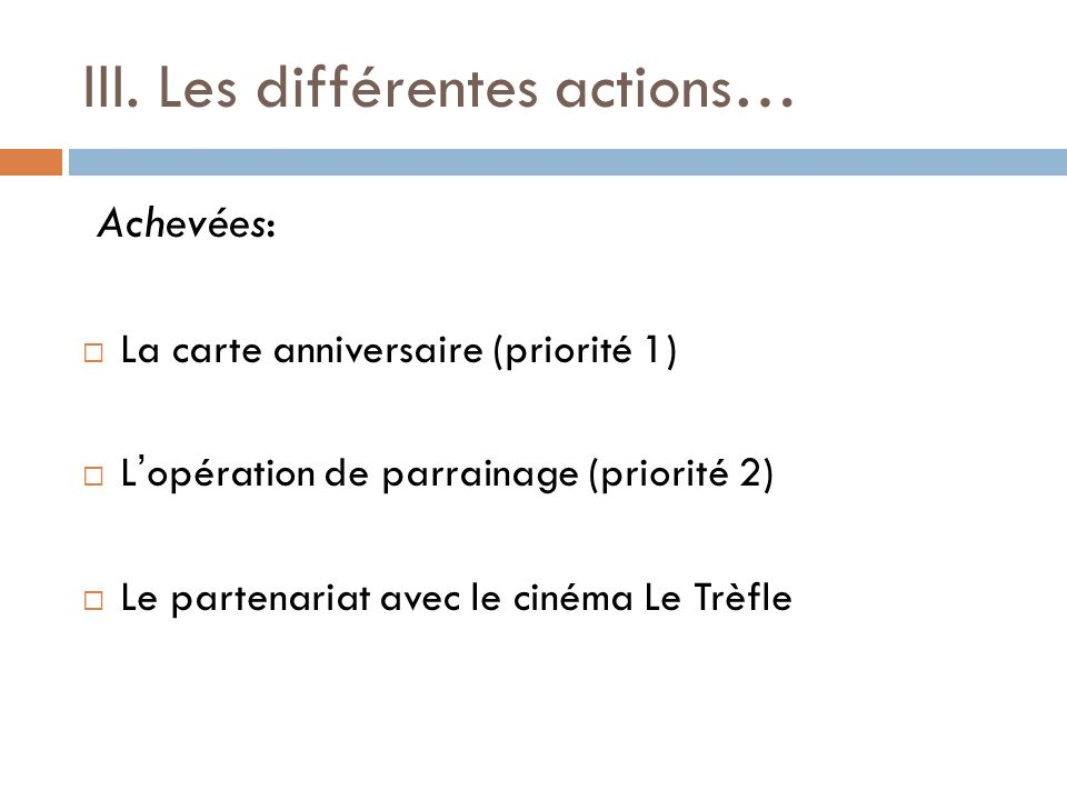 III. Les différentes actions…
